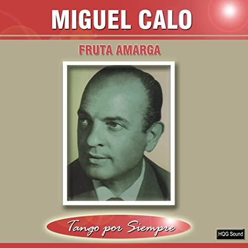 Miguel Calo feat. Raul Iriarte