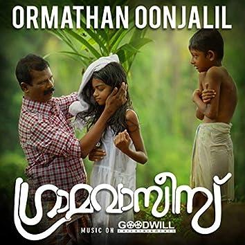 "Ormathan Oonjalil (From ""Gramavasies"")"