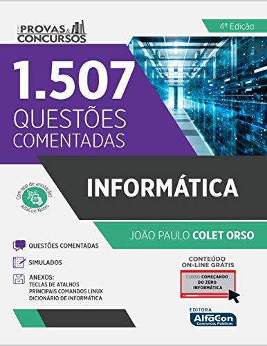 informática - Série Provas e Concursos: 1507 Questões Comentadas