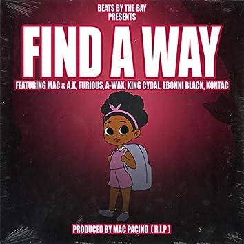 Find A Way (feat. Kontac, KingCydal, Mac, Ak, Ebonni Black, Awax & Furious)