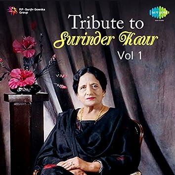 Tribute to Surinder Kaur, Vol. 1
