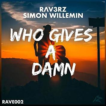 Who Gives a Damn