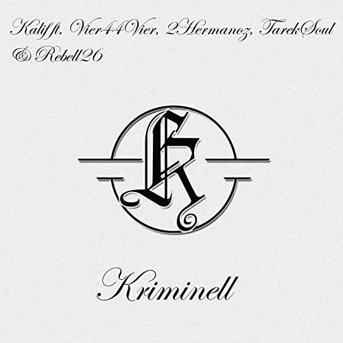 Kalif feat. VieR44VieR, 2hermanoz, Tarek Soul & Rebell26