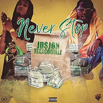 Never Stop (feat. Texaco Millz)