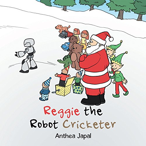 Reggie the Robot Cricketer (English Edition)