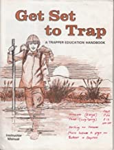Get Set to Trap A Trapper Education Handbook Instructor Manual