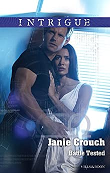 Battle Tested (Omega Sector: Critical Response Book 6) by [Janie Crouch]