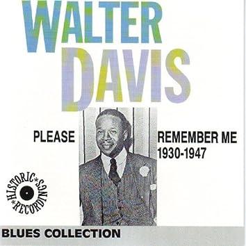 Walter Davis 1930-1947: Please Remember Me (Blues Collection Historic Recordings)