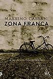 Zona franca (Italian Edition)