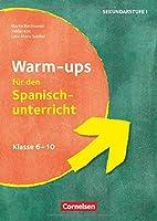 Warm-ups - Aufwaermuebungen Fremdsprachen - Spanisch - Klasse 6-10: Buch