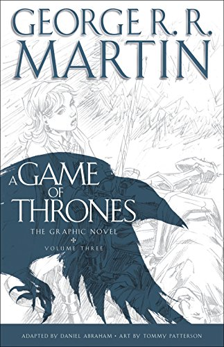 A Game of Thrones, Volume Three: The Graphic Novel: 03