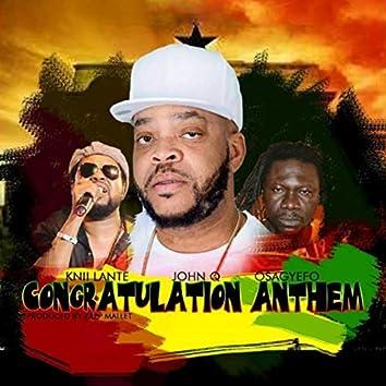 Congratulation Anthem (feat. Osagyefo & Knii Lante)