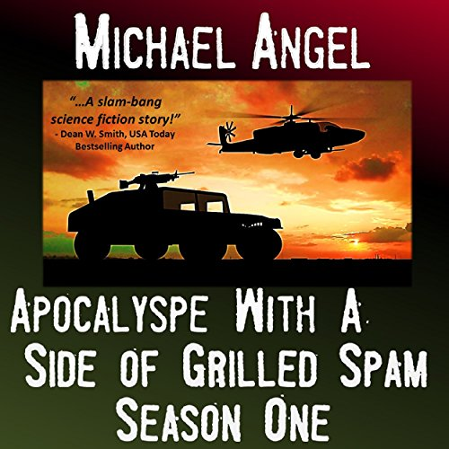 Apocalypse with a Side of Grilled Spam audiobook cover art
