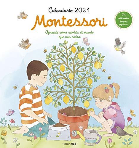 Calendario Montessori 2021: Aprende cómo cambia el mundo que nos rodea