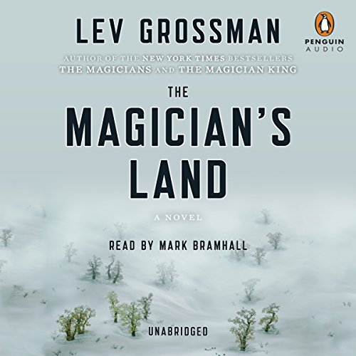 The Magician's Land     A Novel              By:                                                                                                                                 Lev Grossman                               Narrated by:                                                                                                                                 Mark Bramhall                      Length: 16 hrs and 27 mins     9,151 ratings     Overall 4.6