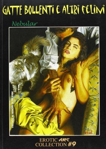 Gatte bollenti e altri felini (Erotic art collection)