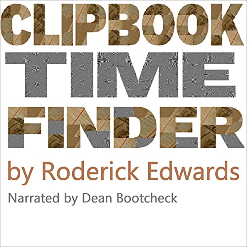 Clipbook Time Finder: Book 1 Audiobook By Roderick Edwards cover art