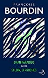 Gran Paradiso - Si loin, si proches par Bourdin