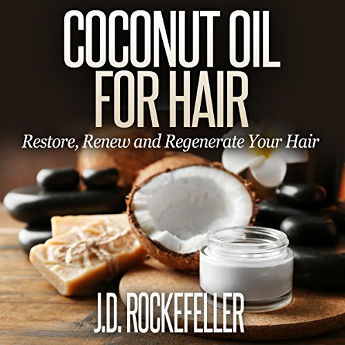 Coconut Oil for Hair audiobook cover art