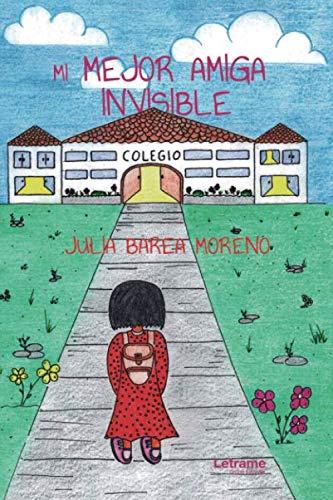 Mi mejor amiga invisible: 01 (Cuento)