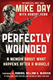 Perfectly Wounded: A Memoir About What Happens After a Miracle (English Edition)