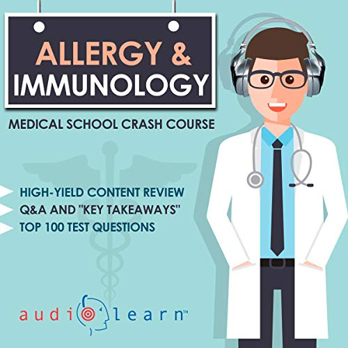 Couverture de Allergy and Immunology - Medical School Crash Course