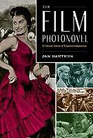 The Film Photonovel: A Cultural History of Forgotten Adaptations (World Comics and Graphic Nonfiction)
