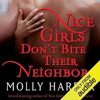 Nice Girls Don't Bite Their Neighbors audiobook cover art