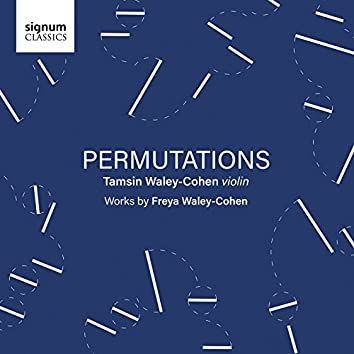Freya Waley-Cohen: Permutations