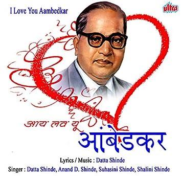 I Love You Aambedkar