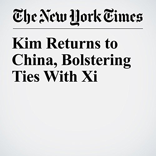 Kim Returns to China, Bolstering Ties With Xi copertina
