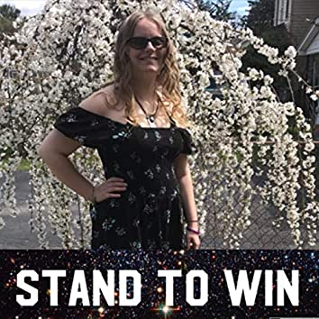 Stand to Win