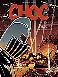 Choc - Tome 3 - Les Fantômes de Knightgrave (troisième partie) - Format Kindle - 9,99 €