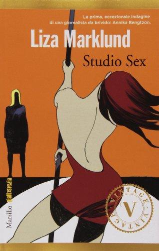 Studio Sex. Le inchieste di Annika Bengtzon: 1