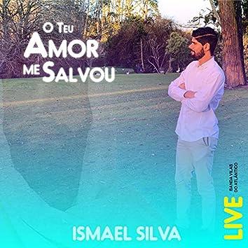 O Teu Amor Me Salvou (Live)