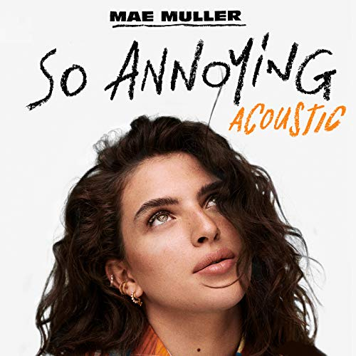 so annoying (Acoustic) [Explicit]