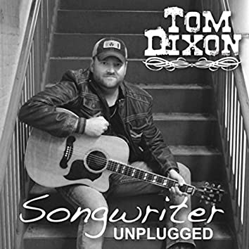 Songwriter Unplugged