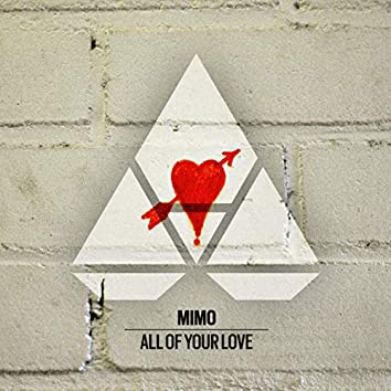 All Of Your Love