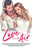 Love Is In the Air Volume 1 (English Edition)