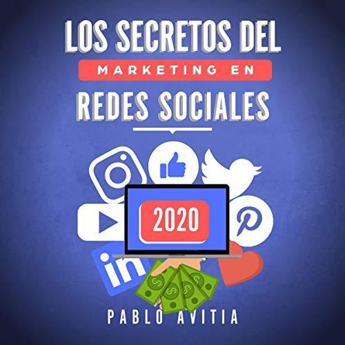Los secretos del Marketing en Redes Sociales 2020 [The Secrets of Marketing in Social Networks 2020]  By  cover art
