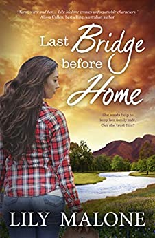 Last Bridge Before Home (The Chalk Hill Series Book 3) by [Lily Malone]