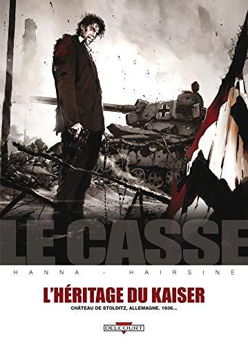 Le Casse - L'Héritage du Kaiser