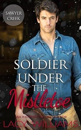 Soldier Under the Mistletoe: Volume 1