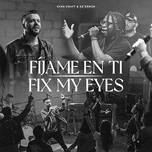 Fix My Eyes
