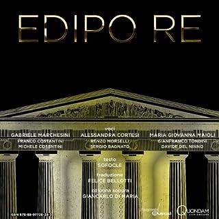 Edipo re [Oedipus Rex]                   Autor:                                                                                                                                 Sophocles                               Sprecher:                                                                                                                                 Gabriele Marchesini,                                                                                        Alessandra Cortesi,                                                                                        Maria Giovanna Maioli                      Spieldauer: 1 Std. und 44 Min.     Noch nicht bewertet     Gesamt 0,0