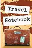 Travel Notebook: Trip Planner, Vacation Planner And Travel Journal [Softback Notebook *Large 5' × 9' Travel And World Cultures]