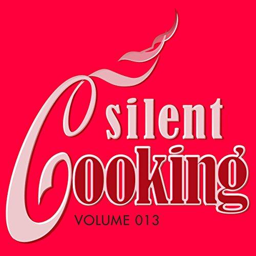 Silent Cooking-013: Lammkotelett + Blutorangeningwer