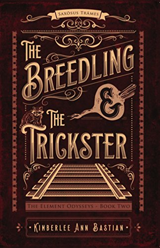 The Breedling and the Trickster (The Element Odysseys Book 2) (English Edition)