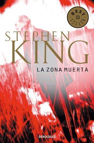La Zona Muerta (BEST SELLER) de Stephen King (24 dic 2013) Tapa blanda