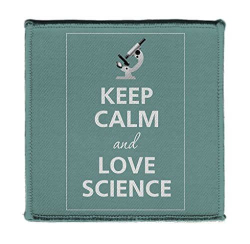 Keep Calm AND LOVE SCIENCE MICROSCOPE - Iron on 4x4 inch Embroidered Edge Patch Applique
